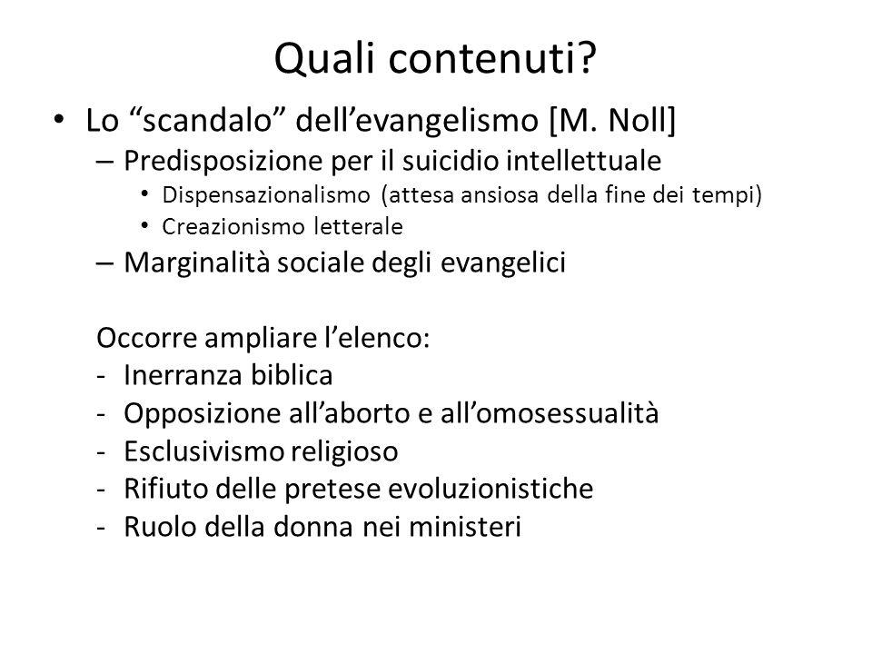 Quali contenuti Lo scandalo dell'evangelismo [M. Noll]